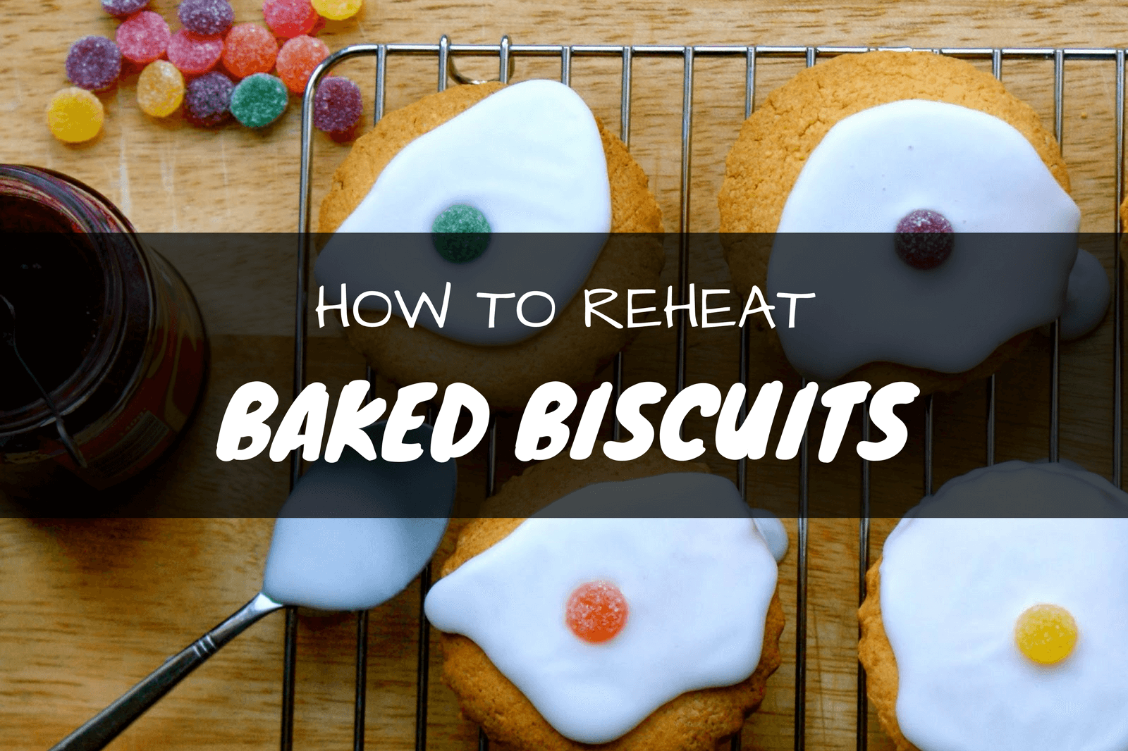 How to Reheat Biscuits